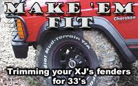 Trimming your XJ's fenders for 33s