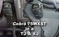 Installing a Cobra 75WXST in an XJ and a TJ