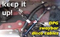 DPG Swaybar Disco Cables