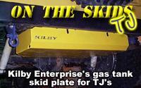 Kilby Enterprise's TJ gas tank skid plate