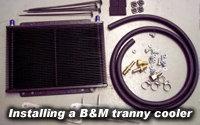 Installing a B&M Transmission Cooler